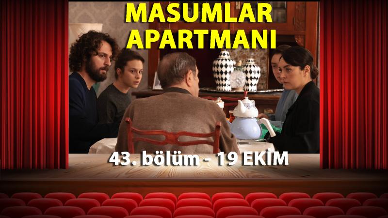 Masumlar Apartmanı 43. Bölüm İzle