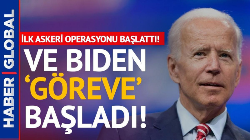 """Ve Biden'dan ilk operasyon! """"Vur"""" talimatını verdi!"""