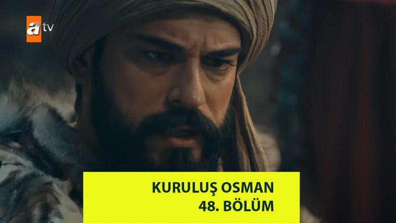 Kuruluş Osman 48. Bölüm Full İzle