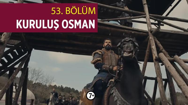 Kuruluş Osman 53. Bölüm İzle