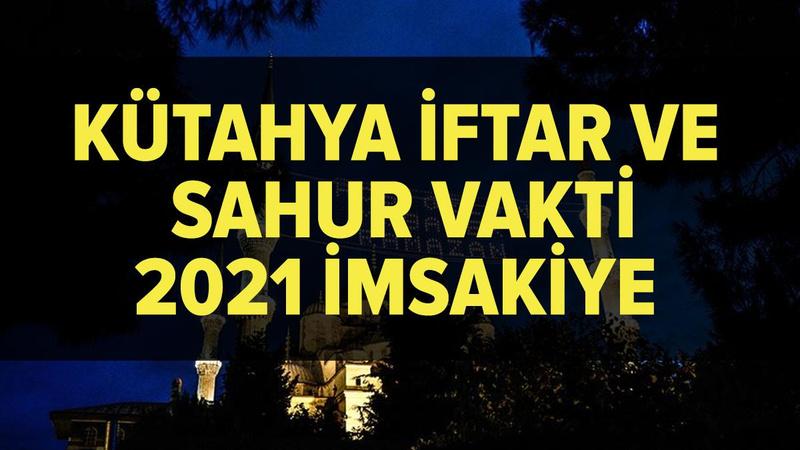 Kütahya imsakiye 2021