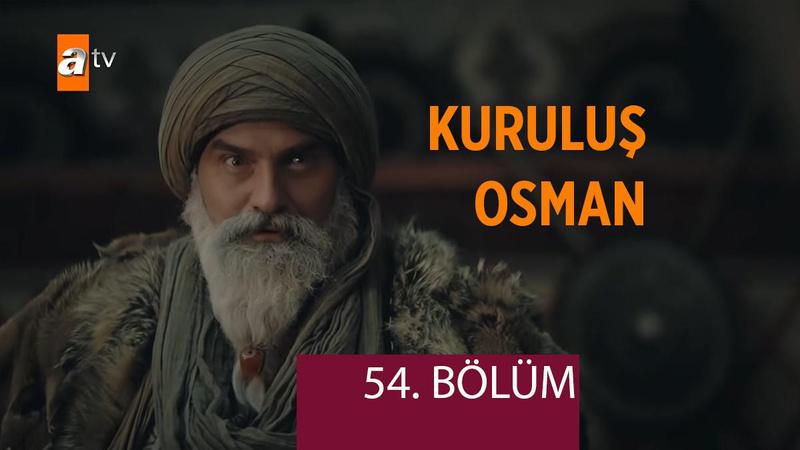 Kuruluş Osman 54. Bölüm İzle