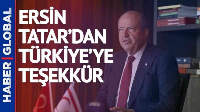 KKTC Cumhurbaşkanı Ersin Tatar'dan Türkiye'ye teşekkür!