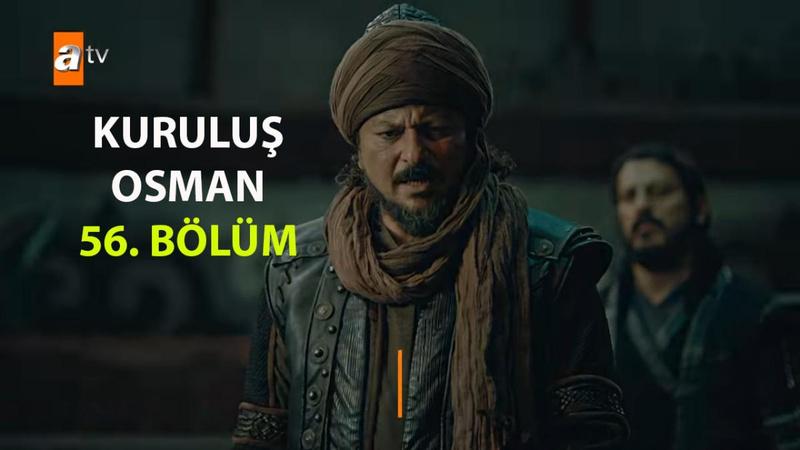 Kuruluş Osman 56. Bölüm İzle