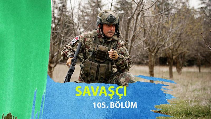 Savaşçı 105. Bölüm İzle