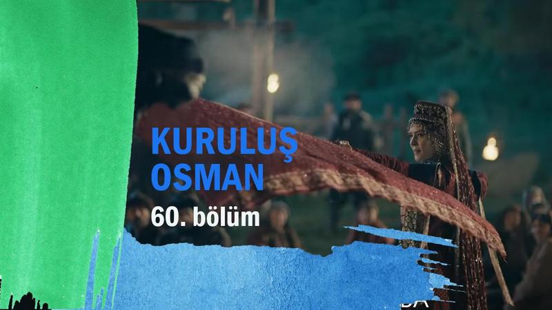 Kuruluş Osman 60. Bölüm Full İzle