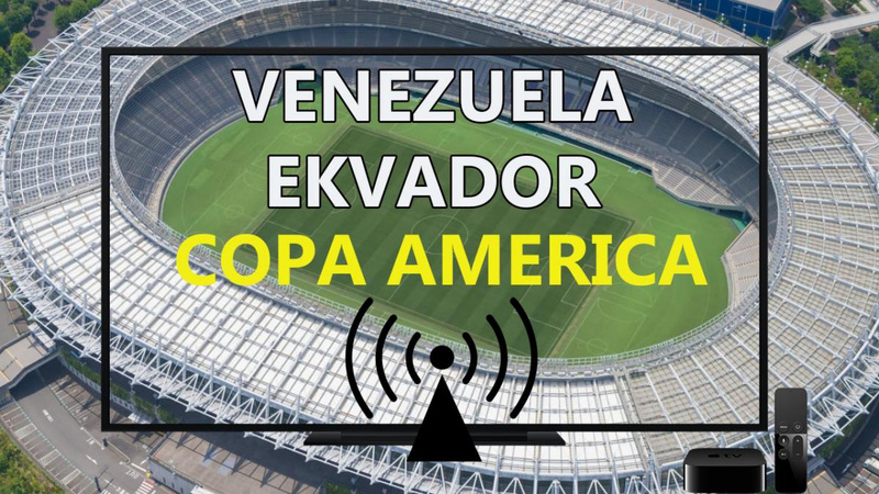 Venezuela Ekvador maçı CANLI İZLE - Copa America