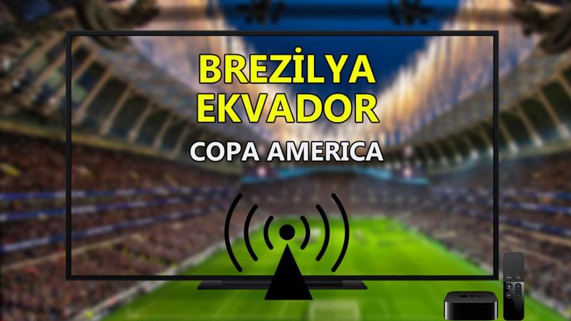 Brezilya Ekvador maçı CANLI İZLE