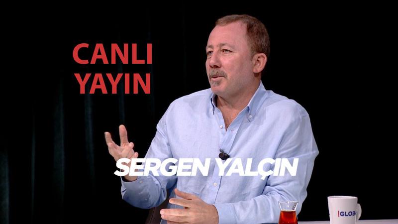 Sergen Yalçın'ın katıldığı Candaş Tolga Işık ile Az Önce Konuştum Haber Global CANLI İZLE