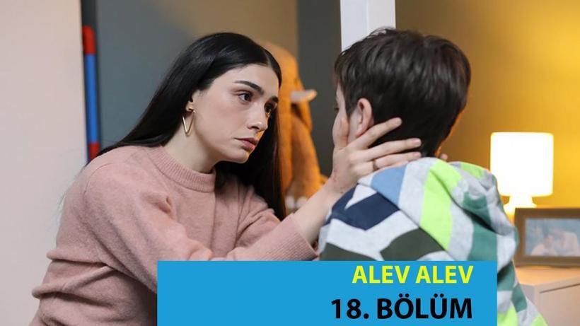 Alev Alev 18. Bölüm Full İzle