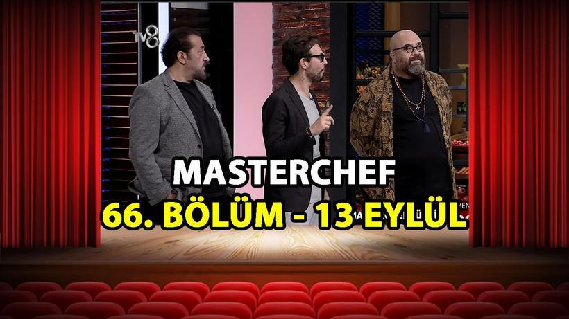 MasterChef Türkiye 66. Bölüm İzle - 13 Eylül 2021 Pazartesi