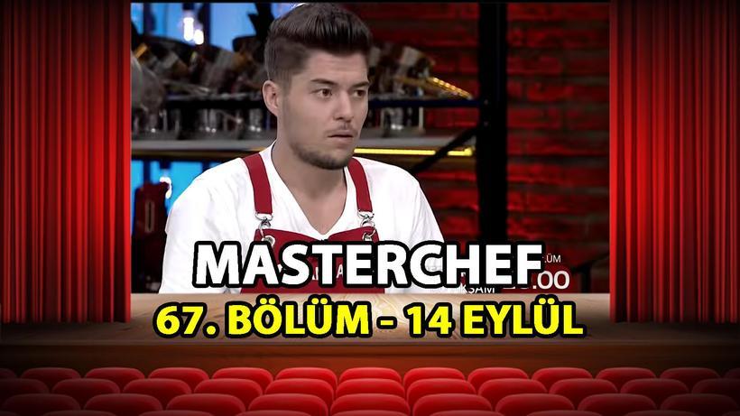 MasterChef Türkiye 67. Bölüm İzle - 14 Eylül 2021 Salı