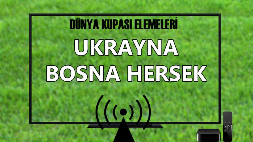 Ukrayna Bosna Hersek maçı CANLI İZLE.. S Sport Ukrayna Bosna Hersek maçı izle