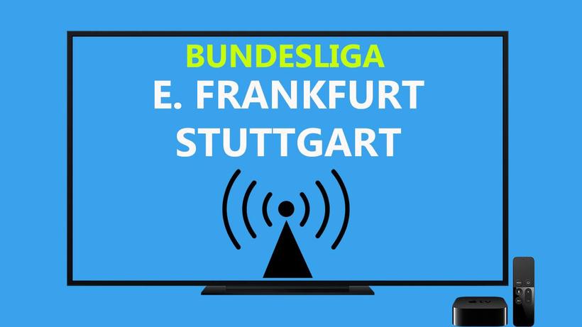 E. Frankfurt Stuttgart maçı CANLI İZLE