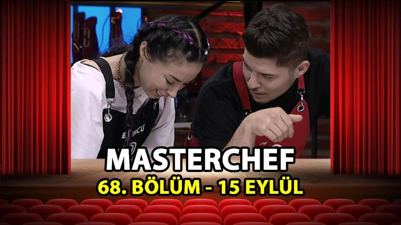 MasterChef Türkiye 68. Bölüm İzle - 15 Eylül 2021 Çarşamba