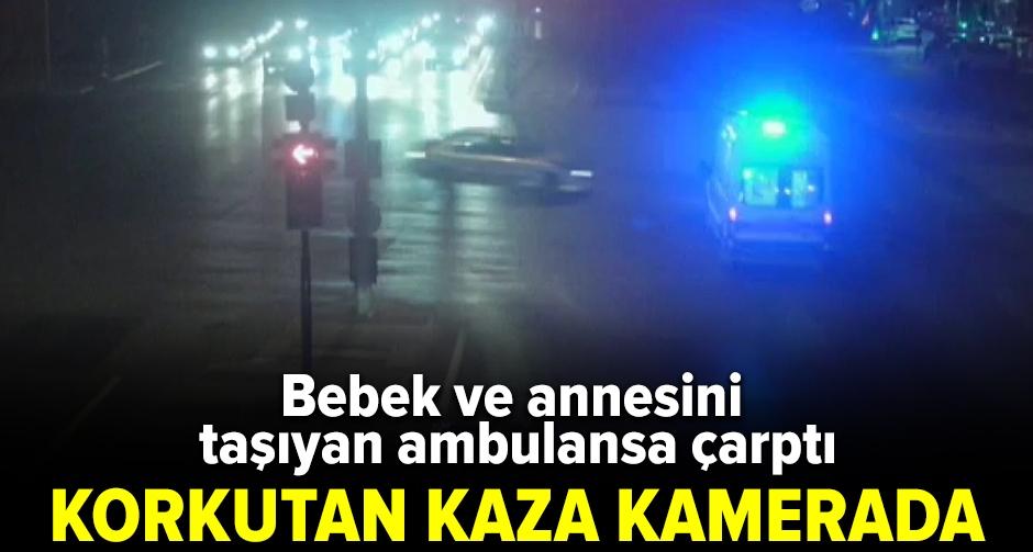 Korkutan ambulans kazası kamerada