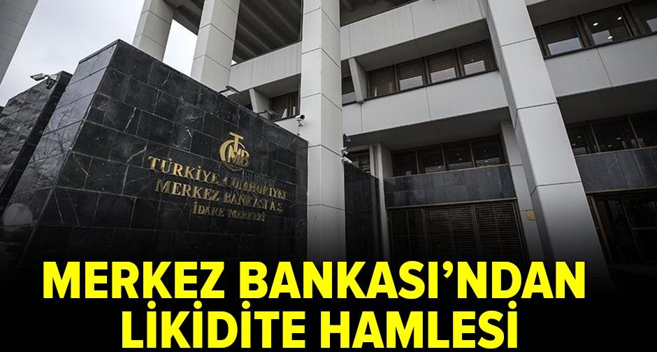 Merkez Bankası'ndan likidite hamlesi