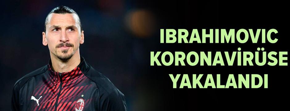 Ibrahimovic'in koronavirüs testi pozitif çıktı