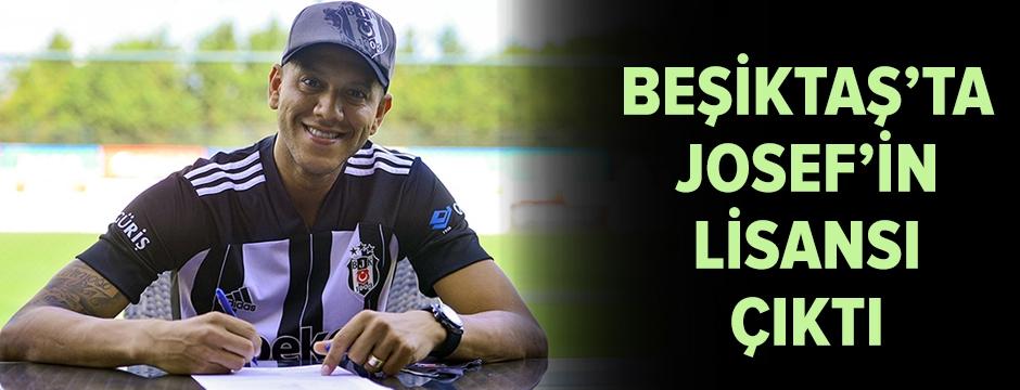 Beşiktaş'ta Josef'in lisansı çıktı