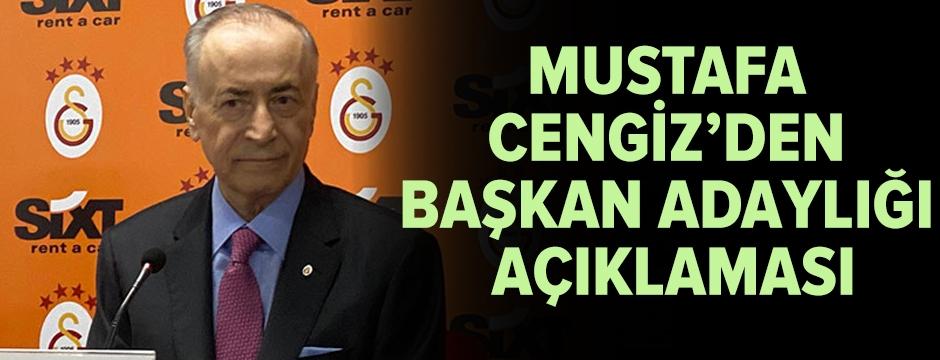 Mustafa Cengiz'den başkan adaylığı açıklaması