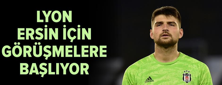 Lyon, Ersin için resmi görüşmelere başlıyor