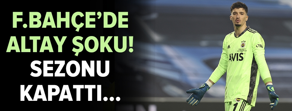 Fenerbahçe'de Altay Bayındır şoku!
