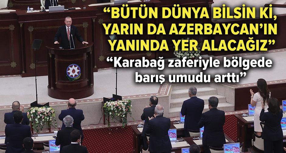 Erdoğan, Azerbaycan Milli Meclisi'ne hitap etti