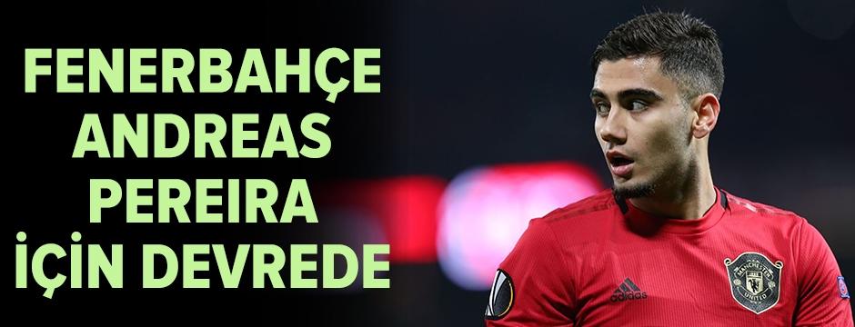 Fenerbahçe, Andreas Pereira için devreye girdi